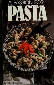 Cover of: A passion for pasta