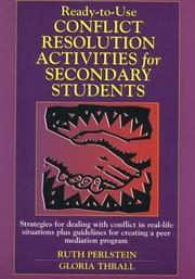 Cover of: Ready-to-use conflict resolution activities for secondary students