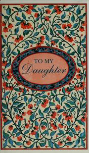 Cover of: To my daughter