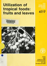 Cover of: Utilization of Tropical Foods | Food and Agriculture Org.