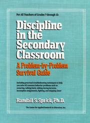 Cover of: Discipline in the secondary classroom | Randall S. Sprick
