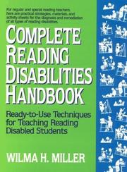 Cover of: Complete Reading Disabilities Handbook | Wilma H., Ed.D. Miller