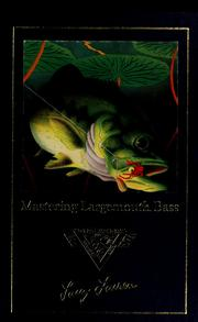 Cover of: Mastering largemouth bass