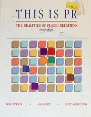 Cover of: This is PR: the realities of public relations
