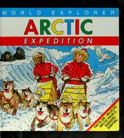 Cover of: Arctic expedition / written by Mike Salisbury ; illustrated by Paul Johnson | Mike Salisbury