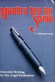 Cover of: Mightier than the sword | C. Edward Good