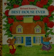 Cover of: Richard Scarry's best house ever