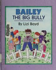 Cover of: Bailey, the big bully