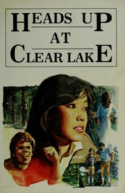 Cover of: Heads Up at Clear Lake (Caught reading novel)