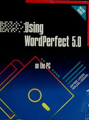 Cover of: Using WordPerfect 5.0 | Gwynne Larsen