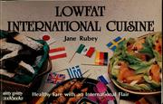 Cover of: Lowfat international cuisine