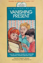 Cover of: The mystery of the vanishing present | Elspeth Campbell Murphy