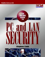 Cover of: NCSA guide to PC and LAN security | Stephen Cobb