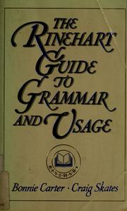 Cover of: The Rinehart guide to grammar and usage | Bonnie Carter