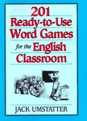 Cover of: 201 ready-to-use word games for the English classroom | Jack Umstatter