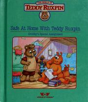 Cover of: Safe at home with Teddy Ruxpin