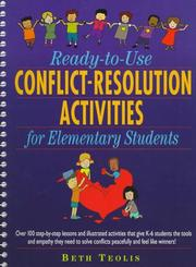 Ready-to-use conflict-resolution activities for elementary students by Beth Teolis