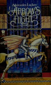 Cover of: Arrow's Flight (Heralds of Valdemar)
