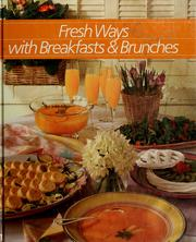 Cover of: Fresh ways with breakfasts & brunches |