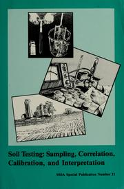 Cover of: Soil testing | sponsored by Divisions S-4 ... [et al.] ; editor, J.R. Brown.
