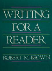 Cover of: Writing for a reader | Brown, Robert M.