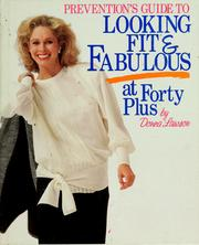 Cover of: Prevention's guide to looking fit & fabulous at forty-plus