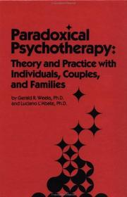 Cover of: Paradoxical psychotherapy by Gerald R. Weeks