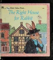 Cover of: The right house for Rabbit