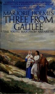 Cover of: Three from Galilee: the young man from Nazareth