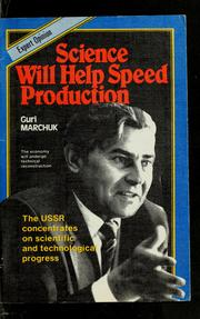 Cover of: Science will help speed production