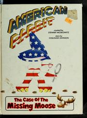 American Rabbit in the case of the missing moose