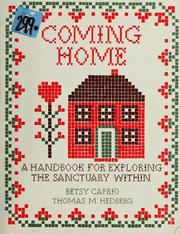 Cover of: Coming home | Betsy Caprio