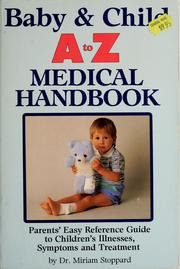 Cover of: Baby & Child A to Z Medical Handbook | Miriam Stoppard
