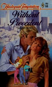 Cover of: Without Precedent (Harlequin Temptation) by JoAnn Ross