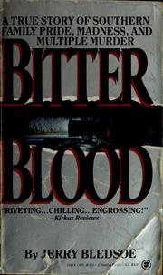 Cover of: Bitter blood | Jerry Bledsoe