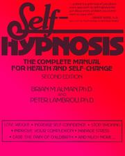 Cover of: Self-hypnosis by Brian M. Alman