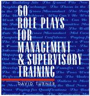 Cover of: 60 role plays for management and supervisory training
