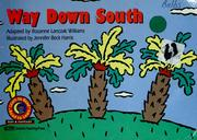 Cover of: Way Down South | Rozanne Lanczak Williams
