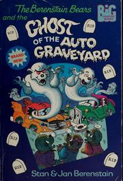 Berenstain bears and the ghost of the auto graveyard