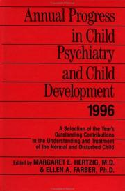 Cover of: Annual Progress in Child Psychiatry and Child Development 1996 (Annual Progress in Child Psychiatry and Child Development)