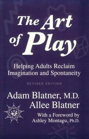 The art of play by Adam Blatner