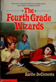 Cover of: The fourth grade wizards | Barthe DeClements
