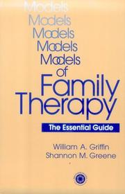 Cover of: Models Of Family Therapy | William Griffin