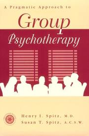 Cover of: A Pragamatic Approach To Group Psychotherapy | Henry Spitz