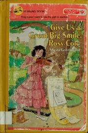 Give us a great big smile, Rosy Cole by Sheila Greenwald