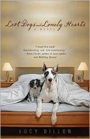 Cover of: Lost dogs and lonely hearts by Lucy Dillon