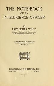 Cover of: The note-book of an intelligence officer | Wood, Eric Fisher