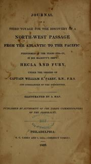 Cover of: Journal of a third voyage for the discovery of a north-west passage from the Atlantic to the Pacific | Parry, William Edward Sir