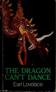an analysis of the dragon cant dance by earl lovelace