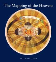 The mapping of the heavens by Whitfield, Peter Dr.